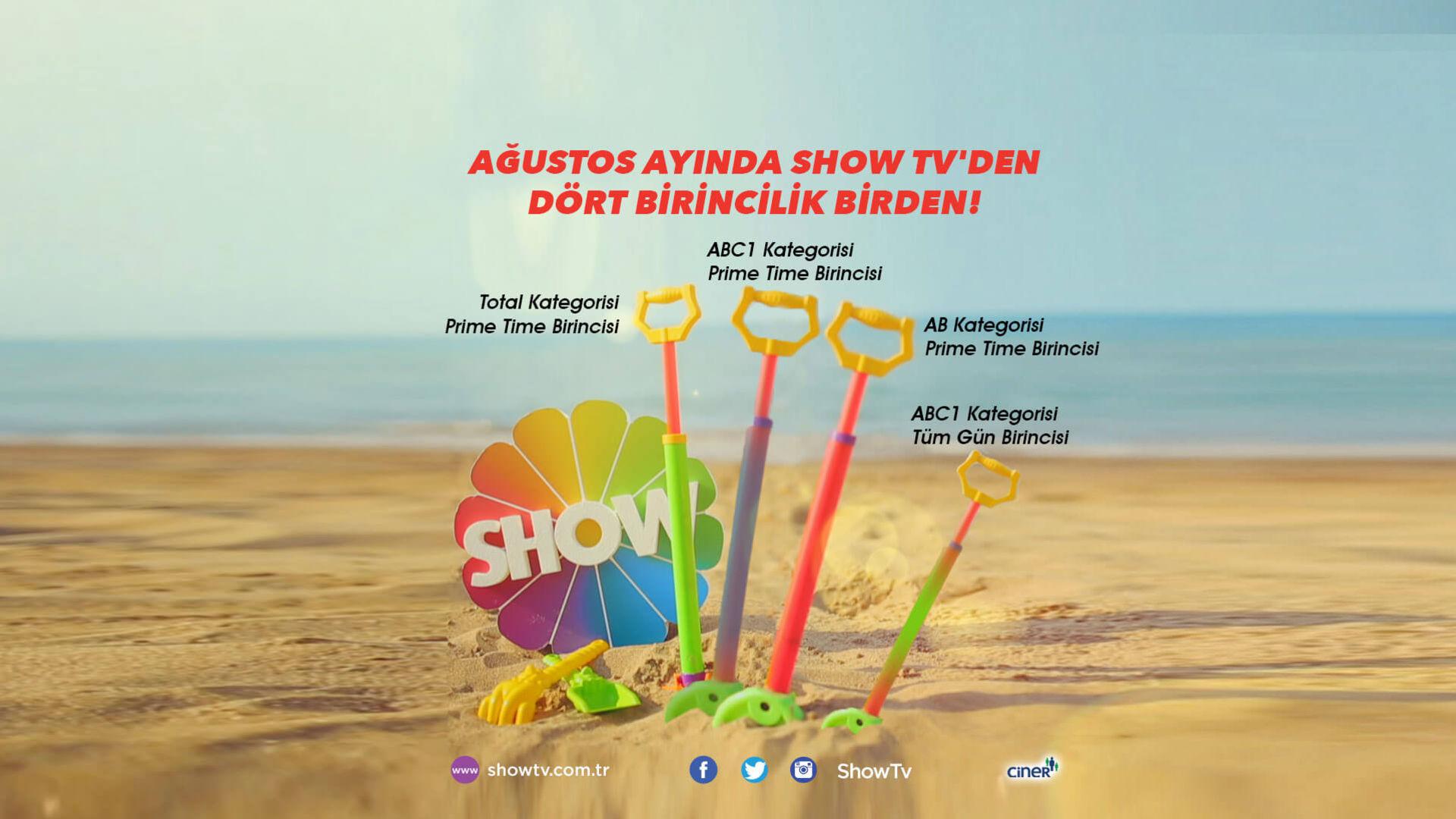 Ağustos ayında Show TV'den dört birincilik birden!
