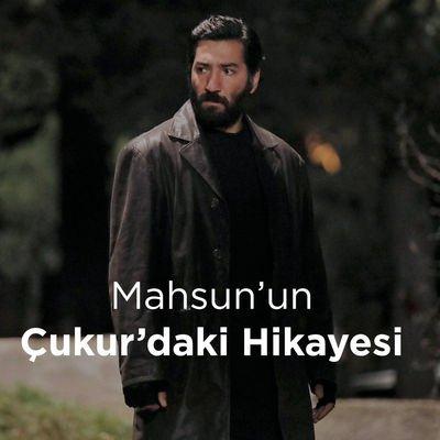 Mahsun'un Çukur'daki hikayesi...
