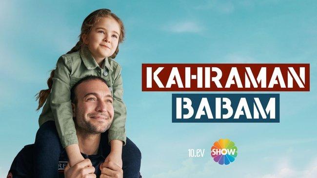 Duygu yüklü ve sürükleyici hikayesiyle Kahraman Babam çok yakında Show TV'de başlıyor!